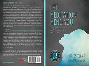 Let Meditation Mend You by Drs Estella & Jacinta CK